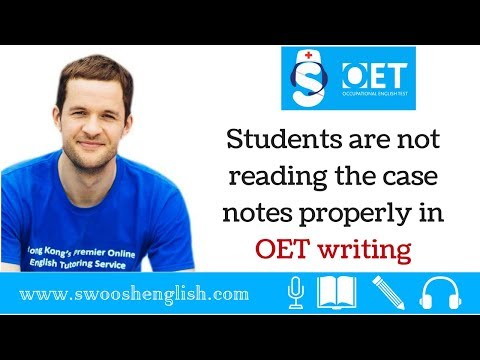 Students are not reading the case notes properly in OET writing