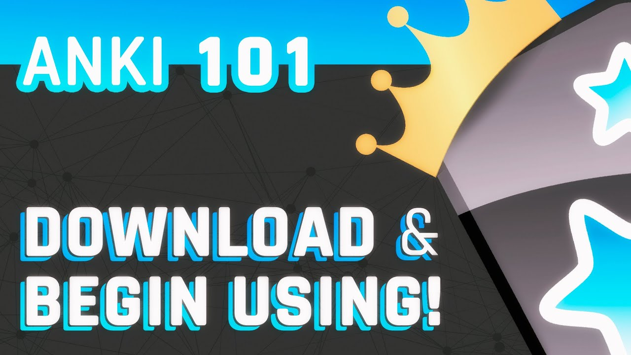 How to Download Anki and Begin Using It (we now recommend 2.1!)