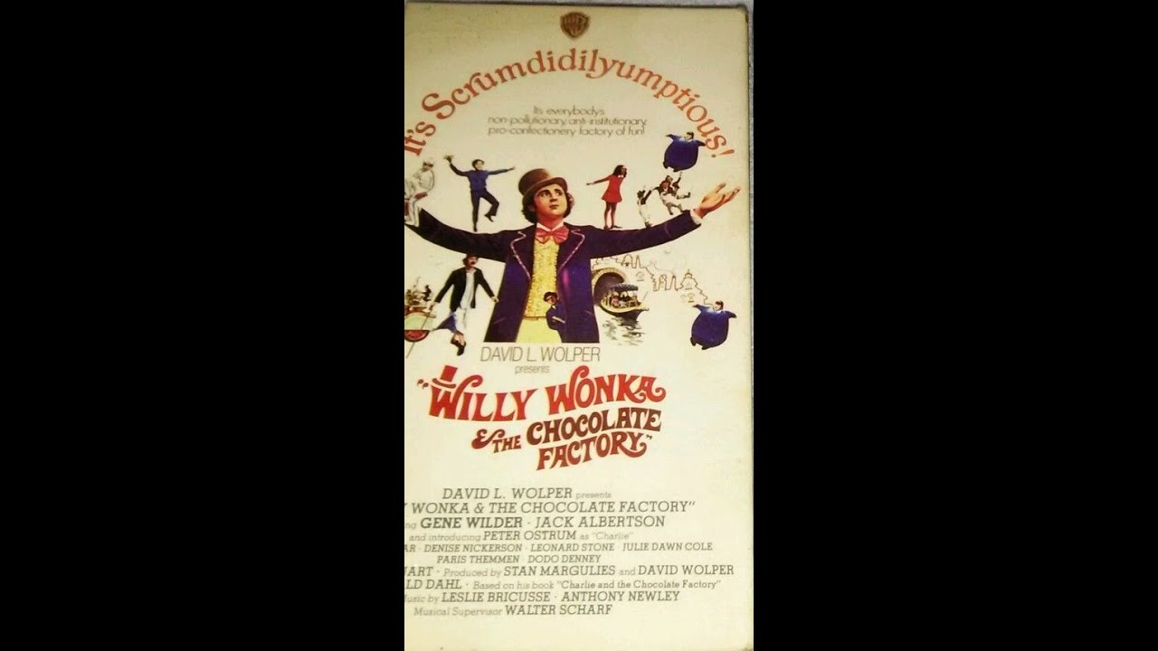 Willy Wonka And The Chocolate Factory Vhs Opening To Will...