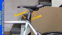 Bicycle Seat Post Creaks, Squeaks and other noise