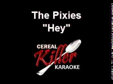 CKK - Pixies, The - Hey (Karaoke)
