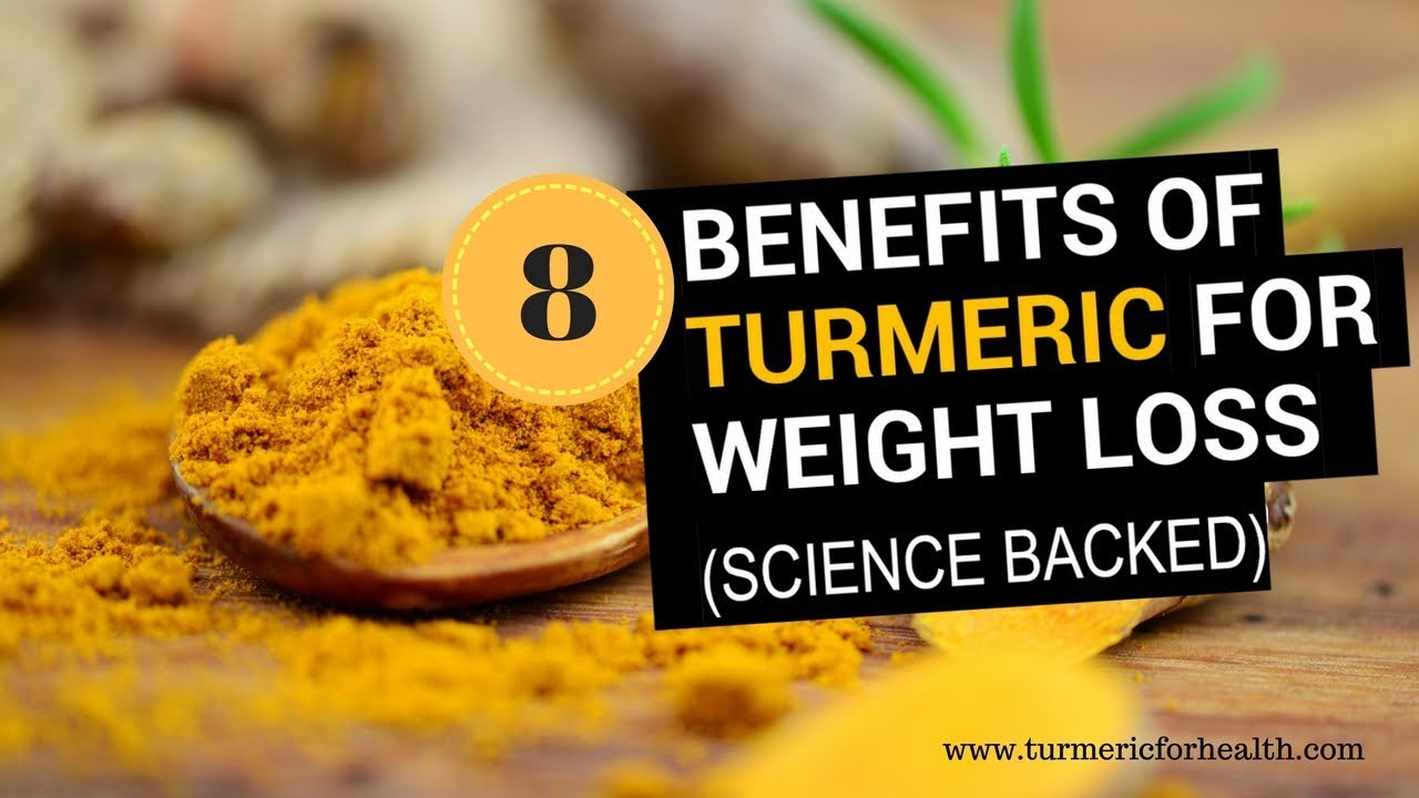 8 Awesome Benefits Of Turmeric In Weight Loss [UPDATED]