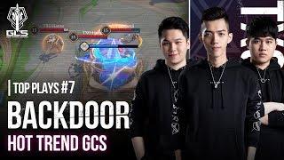 TOP PLAYS GCS #7: Backdoor - Hot trend tại GCS!