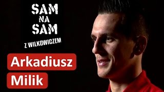 Arkadiusz Milik: Wychował mnie futbol, trener zastępował mi ojca