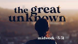 MIDWEEK - May 31, 2020 Service