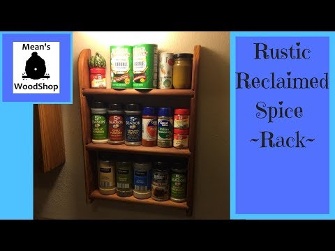 Make A Rustic Reclaimed Wood Spice Rack