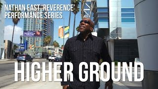 """Nathan East REVERENCE Performance Series: """"Higher Ground"""