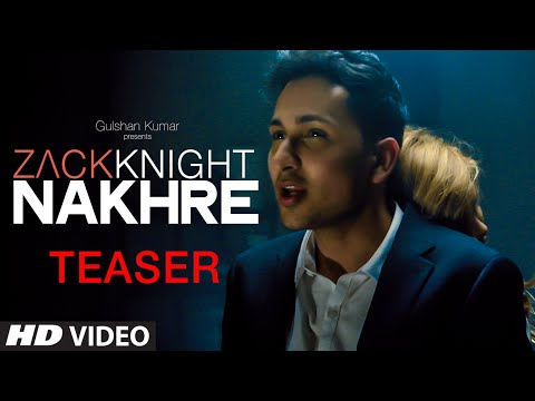 Exclusive: 'Nakhre' Song TEASER | Zack Knight | T-Series