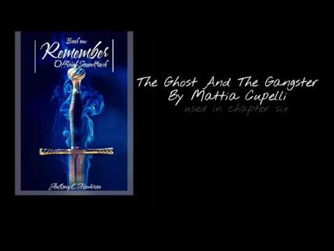 Remember Soundtrack - The Ghost And The Gangster