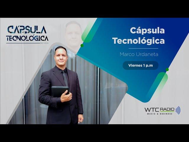Cápsula Tecnológica | Promo WTC Radio