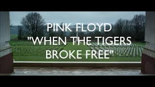 Pink Floyd - When The Tigers Broke Free [Video]