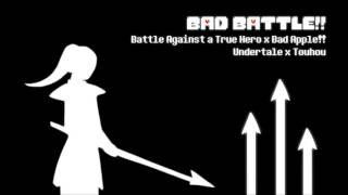 'Bad Battle!!' - Battle Against a True Hero (Remix) - Undertale x Touhou Resimi