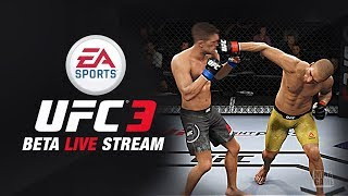 EA Sports UFC 3 BETA LIVE GAMEPLAY STREAM!