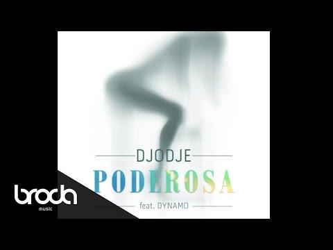 Djodje - Poderosa feat. Dynamo (Audio)