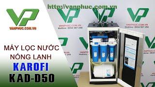 Máy lọc nước nóng lạnh Karofi KAD-D50 Tích hợp làm nóng lạnh nước uống.