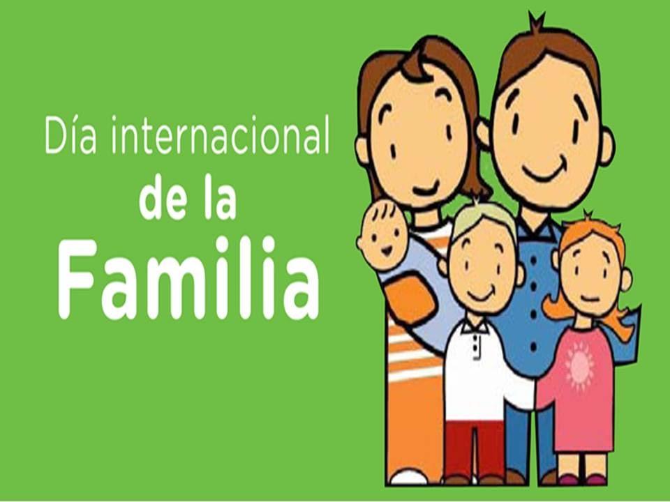 DIA INTERNACIONAL DE LA FAMILIA 15 DE MAYO - YouTube