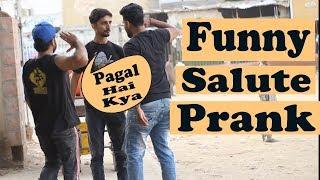 Funny Salute Prank | Pranks In Pakistan | Humanitarians | 2019