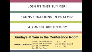 Conversations in Psalms: Week One
