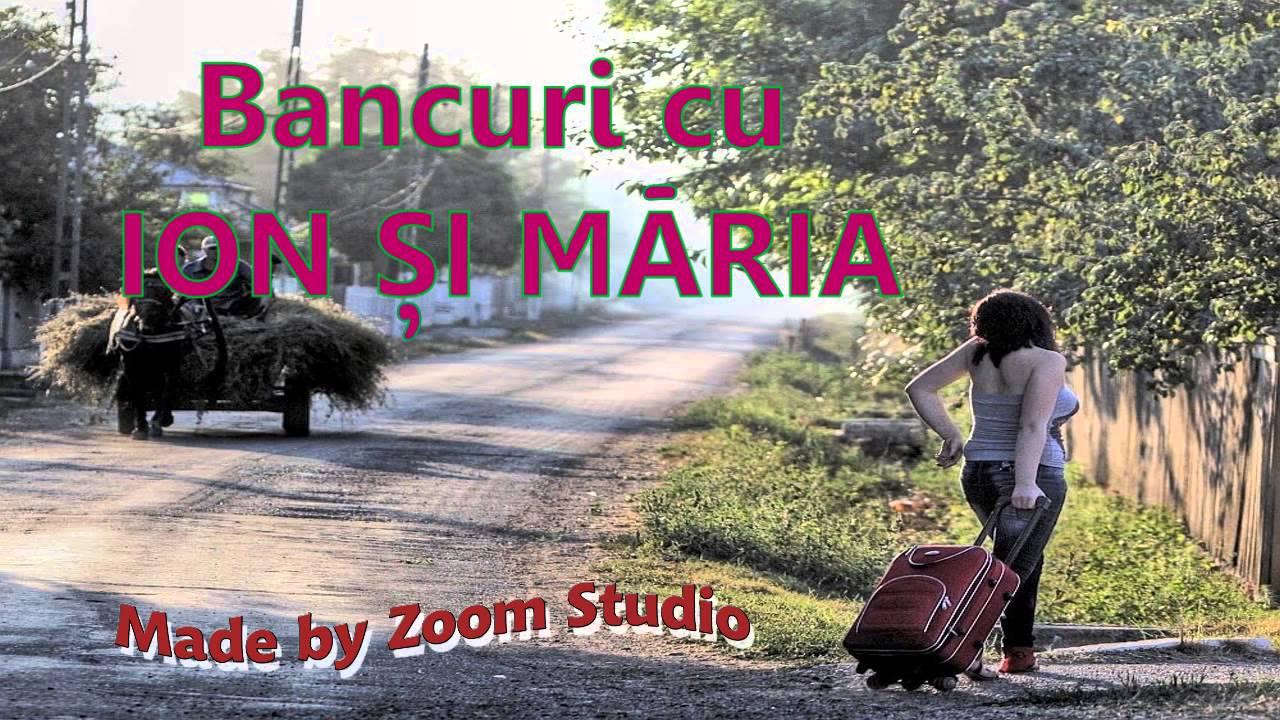 BANCURI DEOCHEATE CU ION SI MARIA, 2014 - YouTube