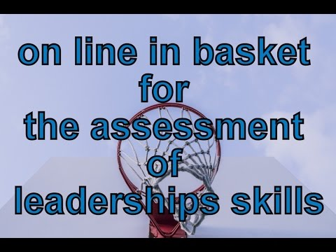 On line In Basket Exercise for Assessment Centers