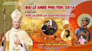 Giao Lưu Văn Nghệ Ngày Đại Lễ ANRÊ PHÚ YÊN 2016 - film HD