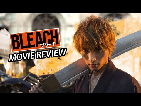 Bleach (2018) Live Action – Movie Review