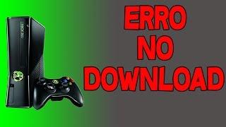 Erro Não Foi Possível Fazer o DOWNLOAD Xbox 360 (POSSÍVEL SOLUÇÃO)