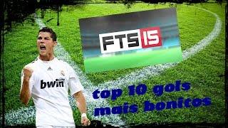 TOP 10 GOLS MAIS BONITOS DO FTS 15 #1