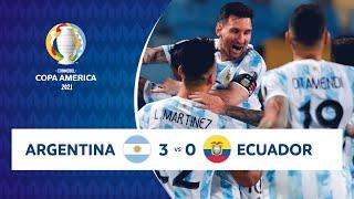 HIGHLIGHTS ARGENTINA 3 - 0 ECUADOR | COPA AMÉRICA 2021 | 03-07-21