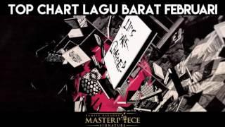 February Top Chart Lagu Barat 10 - 6 on MASTERPIECE