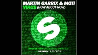 Martin Garrix & Moti - VIRUS ( Shockstorm Orchestral Intro Edit )