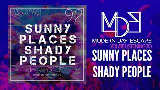 Play Sunny Places Shady People