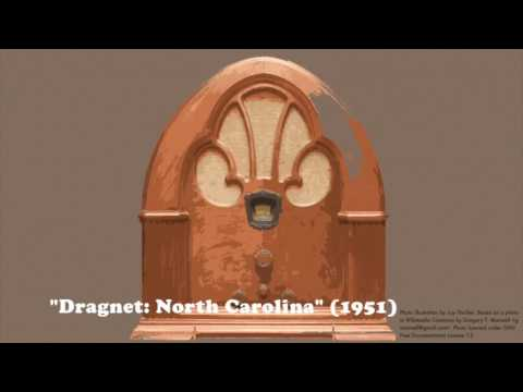 The Golden Age of When Radio Was: Dragnet in North Carolina