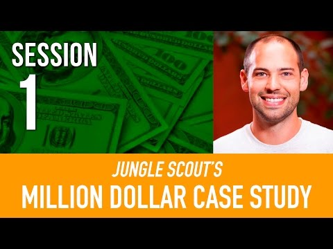Jungle Scouts Million Dollar Case Study: Session #1: Finding Product Ideas