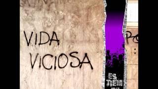 Vida Viciosa - Es tiempo ya (Disco Completo 2015)