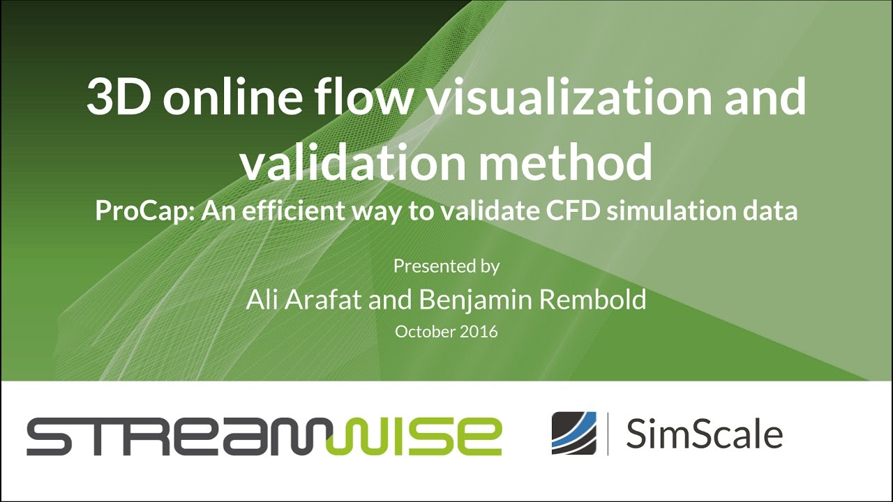 Online Flow Visualization and Validation Methods with streamwise