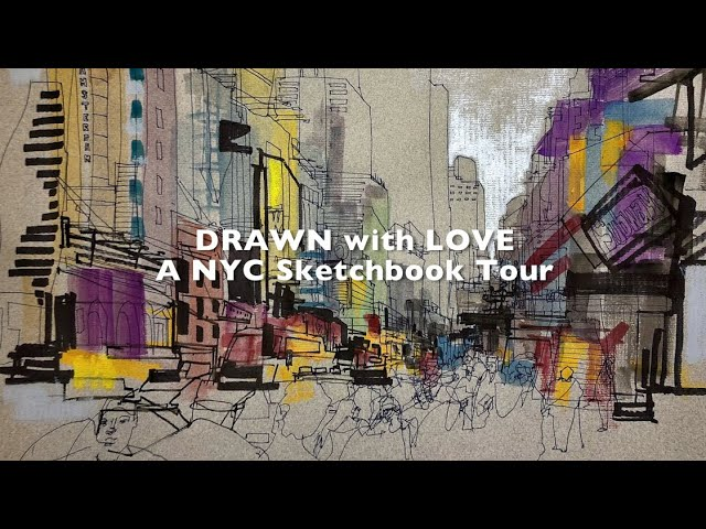 Drawn With Love - A Sketchbook Tour