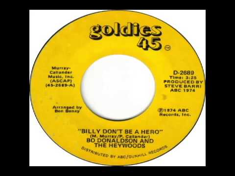BO DONALDSON - BILLY, DON'T BE A HERO LYRICS