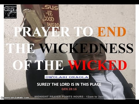 Prayer to End the Wickedness of the Wicked