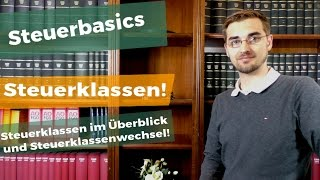 Steuerklassen in Deutschland! - Lohnsteuerklassen 1 bis 6 - Kurz erklärt!