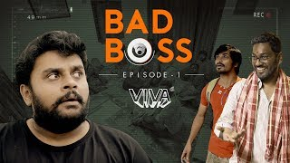 Bad Boss - Episode 1 | VIVA