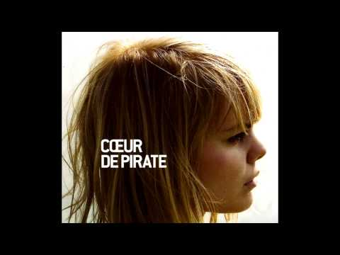 Coeur de Pirate - Coeur de Pirate - Full Album