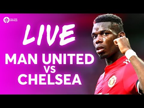 Manchester United vs Chelsea LIVE PREMIER LEAGUE TEAM NEWS