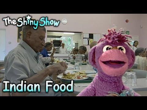 The Shiny Show | Indian Food | S1E32