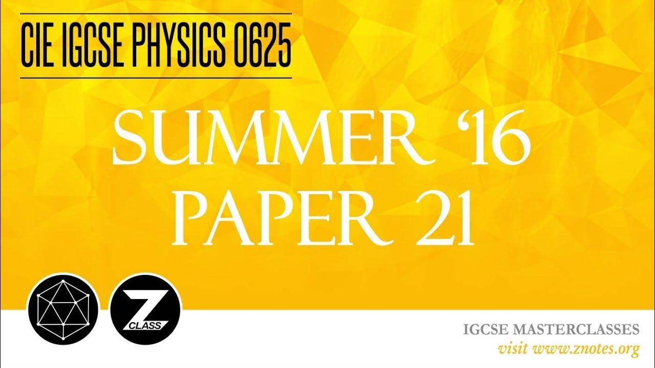 CIE IGCSE Physics 0625 | S16 P21 | Solved Past Paper
