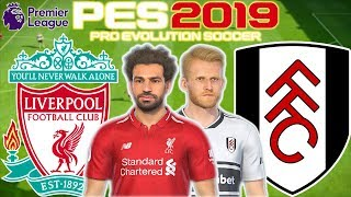 Liverpool vs Fulham Prediction | English Premier League 11th Nov | PES 2019 Gameplay