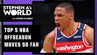 Stephen's A List of the TOP 5 NBA offseason moves so far