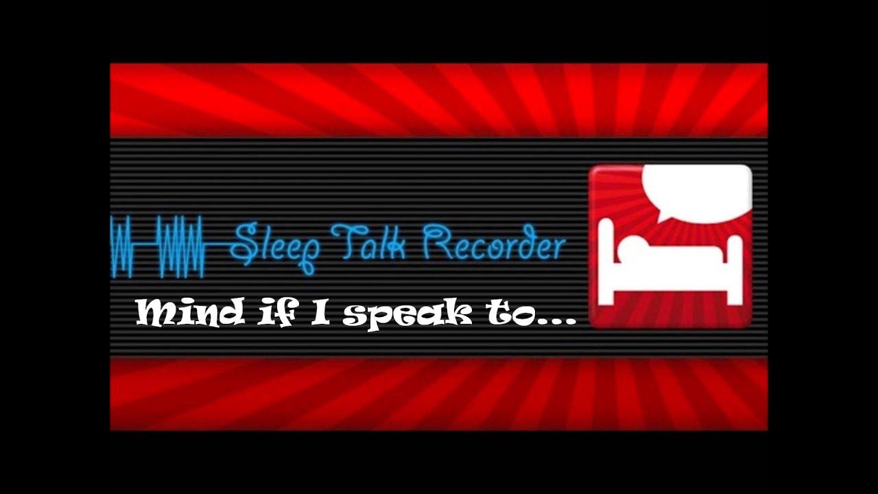 Sleep Talk Recorder App