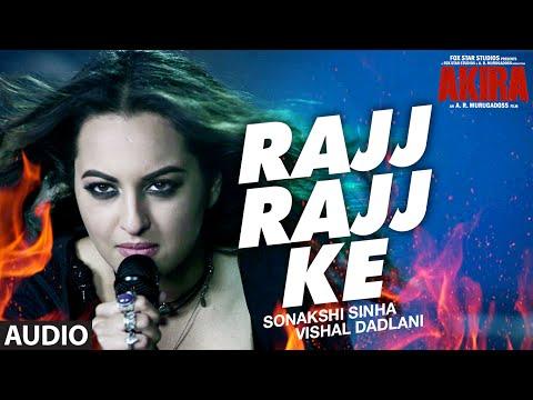 RAJJ RAJJ KE Full Song Audio  Akira  Sonakshi Sinha  Konkana Sen Sharma  Anurag Kashyap