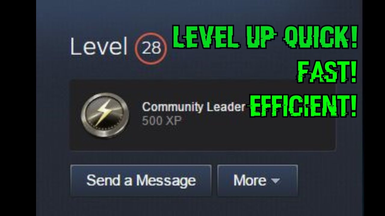 How to level up on steam fast 2017 Customize your steam